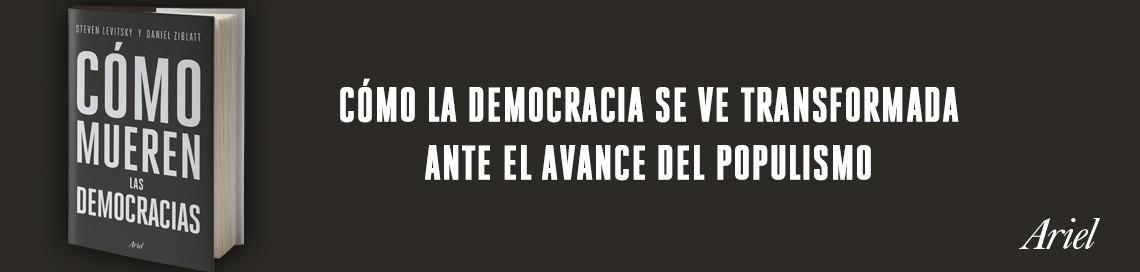 7279_1_1140x272_ComoMuerenLasDemocracias.jpg