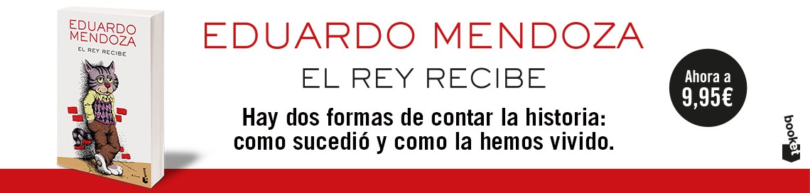 8222_1_Banner_1140x272_Eduardo-Mendoza_El-rey-revcibe_Marzo-2020.jpg